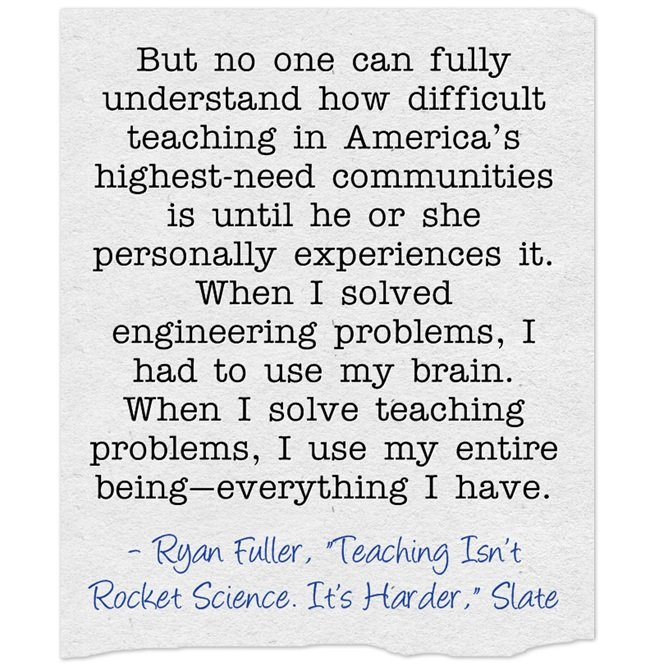 "quote of the day ""teaching isn t rocket science it s harder"
