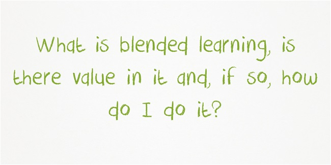What-is-blended-learning