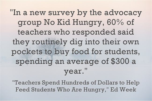 Statistic Of The Day: Yes, We Teachers Buy A Lot Of Food For Our Students To Eat