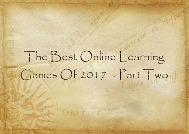 The Best Online Learning Games Of 2017 – Part Two
