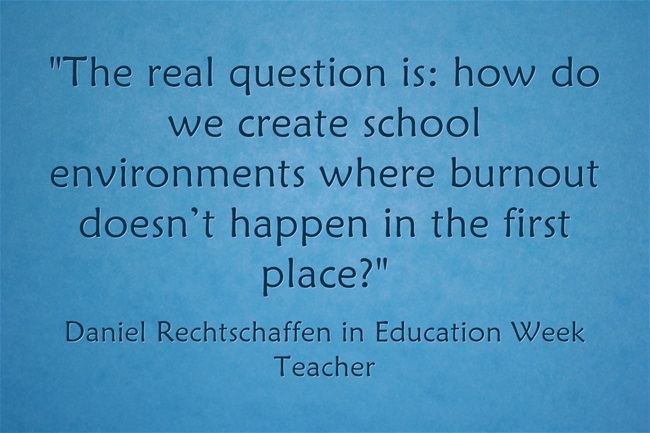 """Avoid Burn-Out by 'Remembering What First Drove you Into Teaching'"""