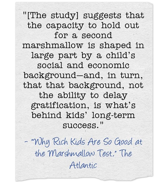 Why Rich Kids Are So Good At >> Yes There Are Problems With The Marshmallow Test But I