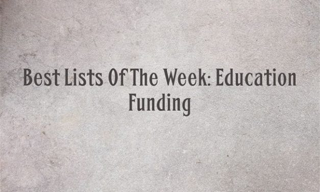Best Lists Of The Week: Education Funding