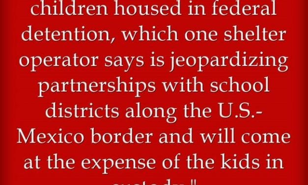 """State Of Texas Says """"No"""" To Teaching Children In Immigrant Detention Centers"""
