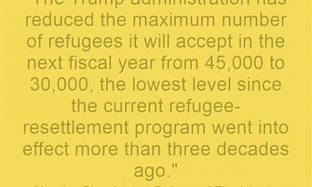 Shameful Statistic Of The Day: Trump Administration Again Reduces Refugee Admissions