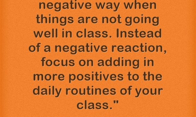"""""""'Add More Positives' When Your Classroom Goes South"""""""