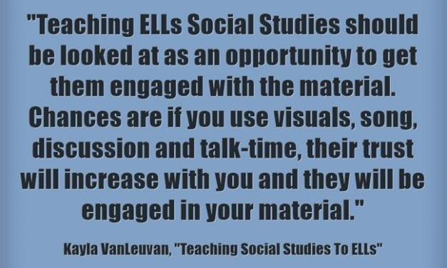 Guest Post: Teaching Social Studies To ELLs