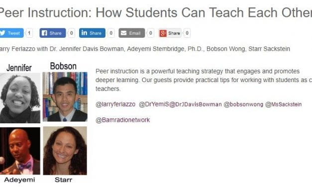 """My Latest BAM! Radio Show Is On """"Peer Instruction: How Students Can Teach Each Other"""""""