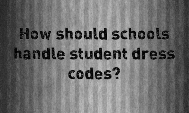 """""""How Should Schools Handle Student Dress Codes?"""""""