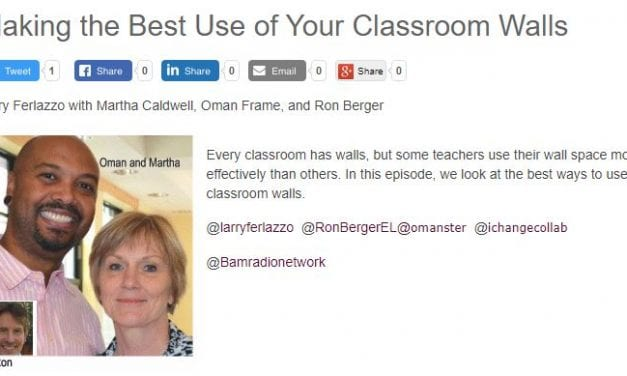 """My New BAM! Radio Show Is On """"Making the Best Use of Your Classroom Walls"""""""
