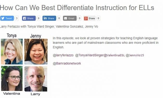 My New BAM! Radio Show Is On How To Differentiate Instruction for ELLs