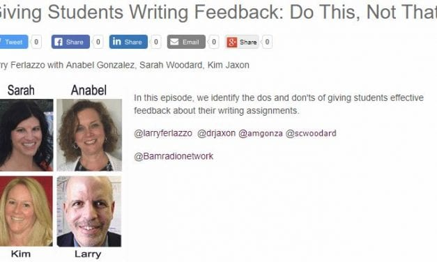 """My Latest BAM! Radio Show Is On """"Giving Students Writing Feedback: Do This, Not That"""""""