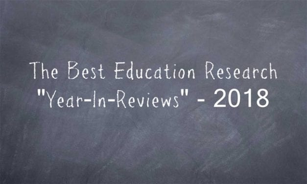 "The Best Education Research ""Year-In-Reviews"" – 2018"