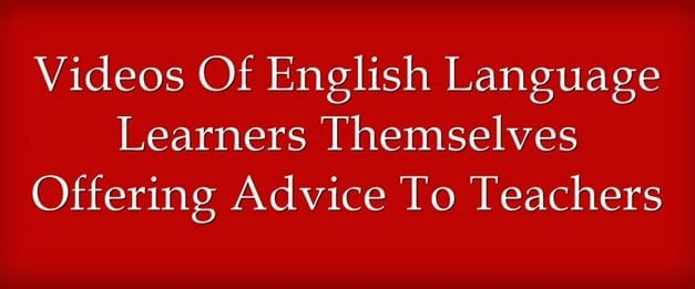 """A Look Back: """"Three Videos Of English Language Learners Giving Advice To Teachers"""""""