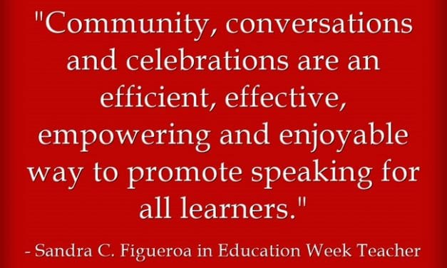 """""""Promote Speaking With ELLs Through 'Community, Conversations, and Celebrations'"""""""