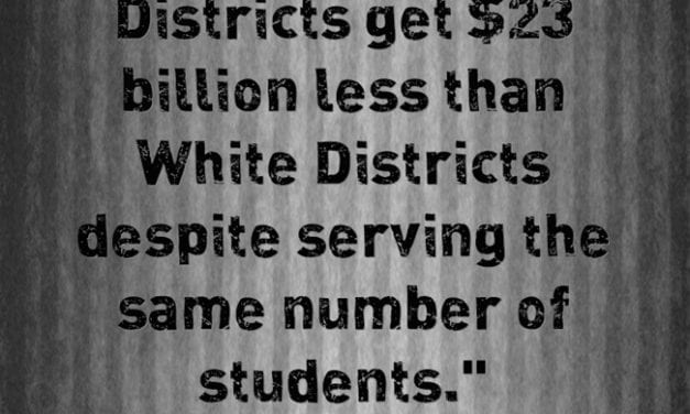 Statistic Of The Day: Report Says That Nonwhite School Districts Get $23 Billion Less Than White Ones