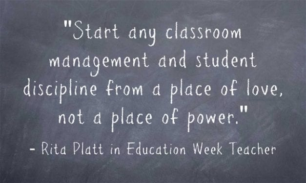 'Start Classroom Management From a Place of Love, Not a Place of Power'