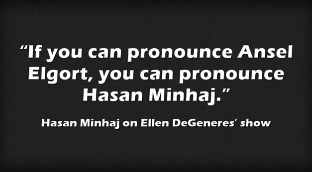 This Hasan Minhaj Clip Discussing How To Correctly Pronounce His Name Is Perfect For Students