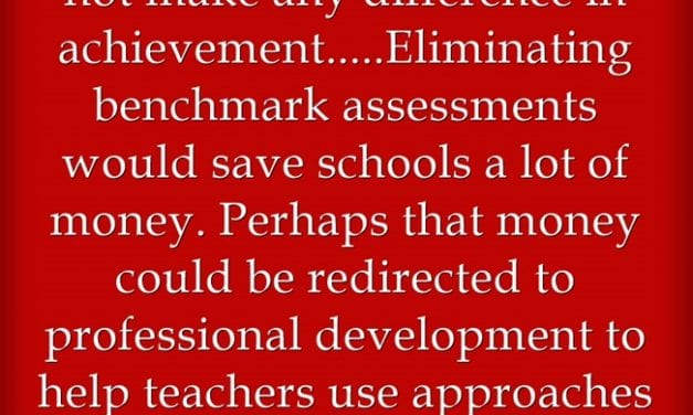 It's No Surprise To Teachers, But Research Suggests That Most Benchmark Assessment Are Useless