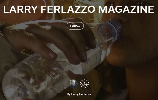 edublogs.org - Larry Ferlazzo - My Flipboard Magazine Is Updating Again, So There Are Seven Different Ways To Subscribe To This Blog