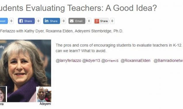 "My New BAM! Radio Show Is On ""Students Evaluating Teachers: A Good Idea?"""