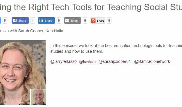 "My New BAM! Radio Show Is On ""Finding the Right Tech Tools for Teaching Social Studies"""