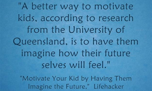 """Help Students Motivate Themselves By """"Imagining The Future"""""""