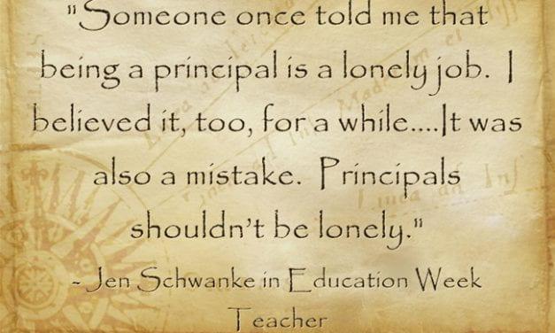 'Principals Shouldn't Be Lonely'