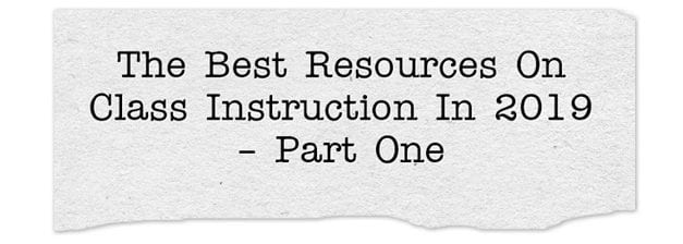 The Best Resources On Class Instruction In 2019 – Part One