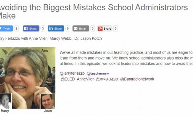 "My New BAM! Radio Show Is On ""Avoiding the Biggest Mistakes School Administrators Make"""