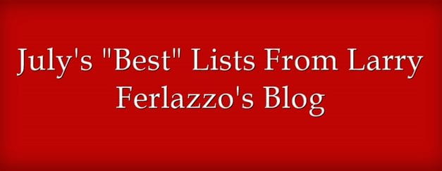 "July's ""Best"" Lists – There Are Now 2,061 Of Them!"