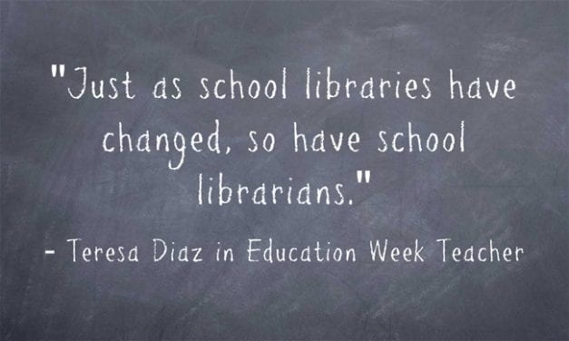'Just as School Libraries Have Changed, So Have School Librarians'