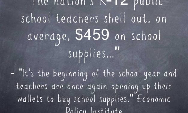 Statistic Of The Day: Teachers Spend $459 On School Supplies (I Suspect That's A Low Figure)