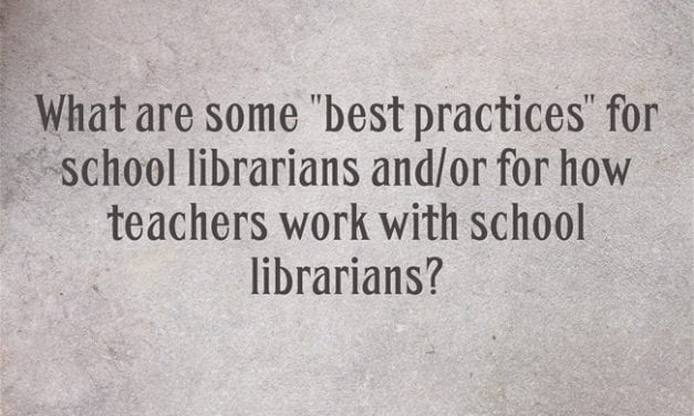 """""""What Are the Best Ways Teachers Can Work With School Librarians?"""""""