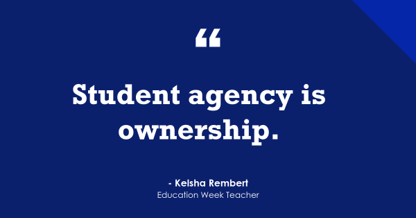 'Student Agency Is Ownership'