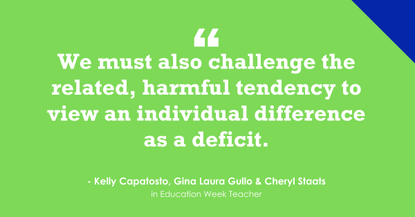 """""""Student Differences Are Not Deficits"""""""