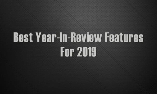 Best Year-In-Review Features For 2019