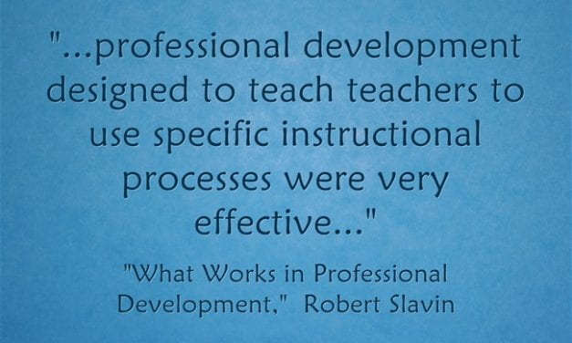 Who Would Have Thought? Professional Development Focusing On Specific Instructional & Classroom Management Strategies Found To Be Effective
