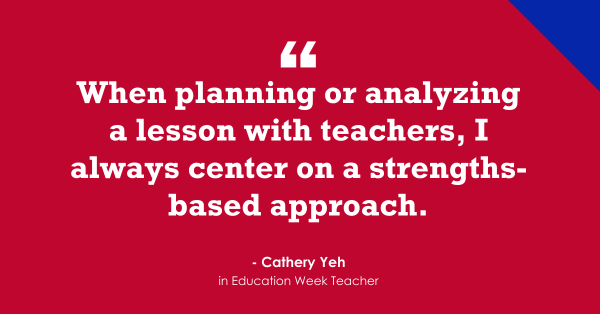 """""""Instructional Coaches Should 'Center on a Strengths-Based Approach'"""""""