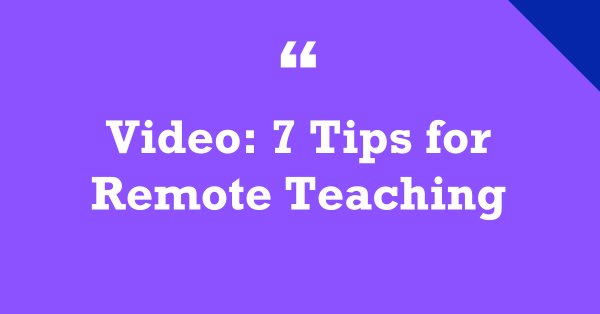 """My New Ed Week Video: """"7 Tips For Remote Learning"""""""