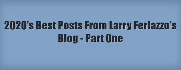 A Look Back: 2020's Best Posts From This Blog – Part One