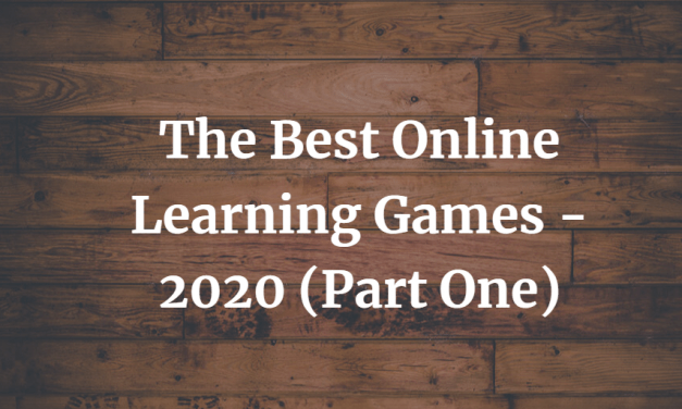 The Best Online Learning Games – 2020 (Part One)