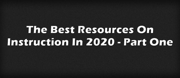 The Best Resources On Instruction In 2020 – Part One
