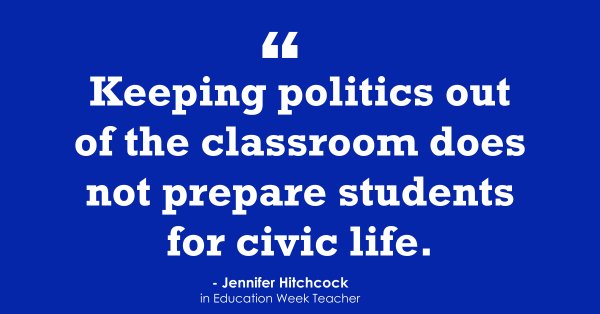 'Keeping Politics Out of the Classroom Is Like Keeping the Water Out of Rain'