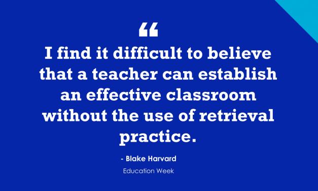 """Ten Ways to Use Retrieval Practice in the Classroom"""