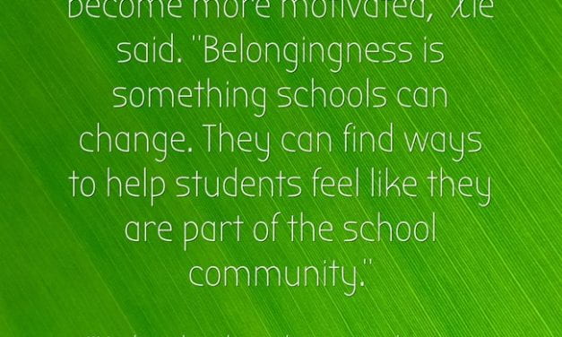 "New Study Suggests ""School Belongingness"" Is Key To Encouraging High School Student Motivation"