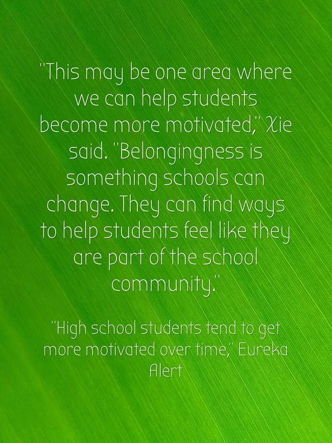"New Study Suggests ""School Belongingness"" Is Key To Encouraging High School Student Motivation"