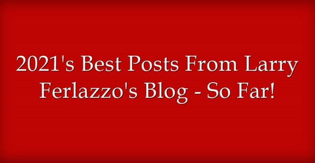 2021's Best Posts From This Blog – So Far!
