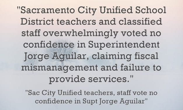 """96% Of Teachers & Classified Staff In Sacramento Vote """"No Confidence"""" In Superintendent"""