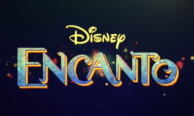 "Video: Upcoming Disney Film ""Encanto"" Looks Fun – With Music By Lin-Manuel Miranda!"